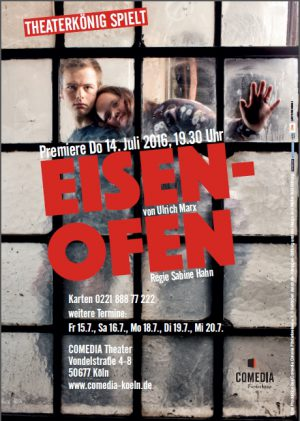 """Premiere """"Eisenofen"""" mit Caroline Kohl, Rosana Cleve und Bastian Sesjak unter der Regie von Sabine Hahn"""